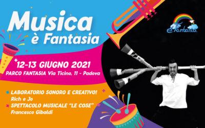 MUSICA è FANTASIA! 12 e 13 Giugno